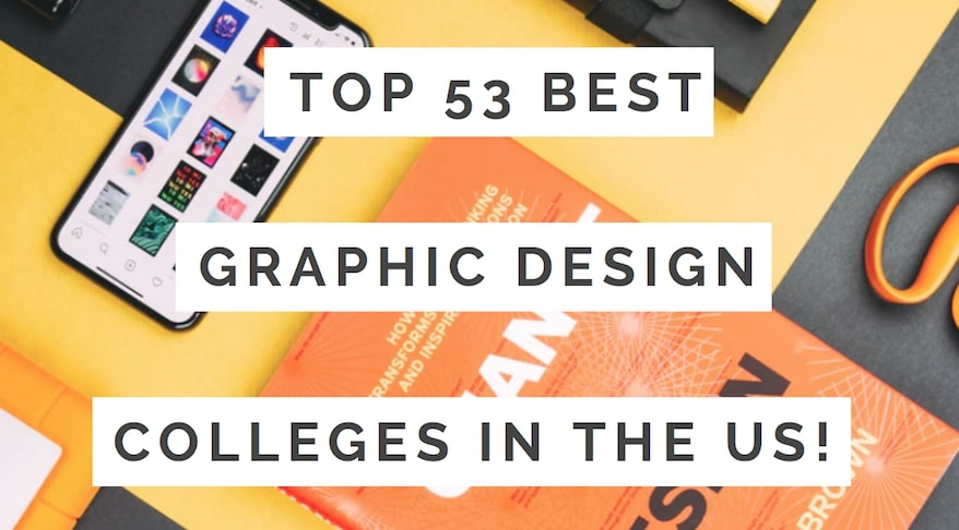 Top 53 Best Graphic Design Colleges In The Usa Tripodyssey